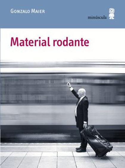 Material rodante / Gonzalo Maier