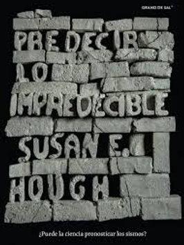 Predecir lo impredecible / Susan E. Hough