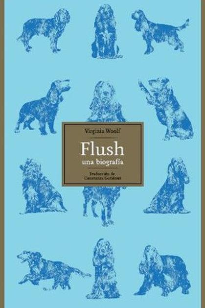 Flush. Una biografía / Vriginia Woolf