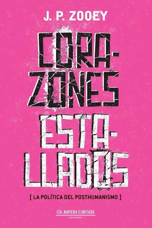 Corazones estallados / J. P. Zooey