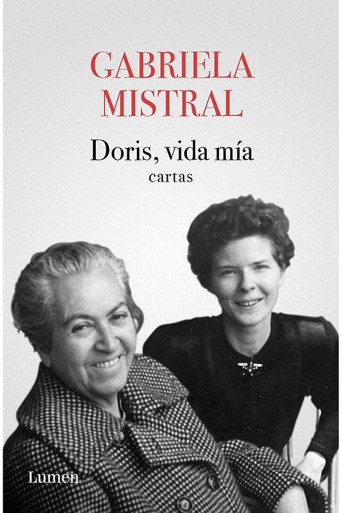 Doris, vida mía. Cartas / Gabriela Mistral