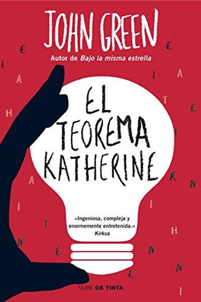 El teorema Katherine / John Green