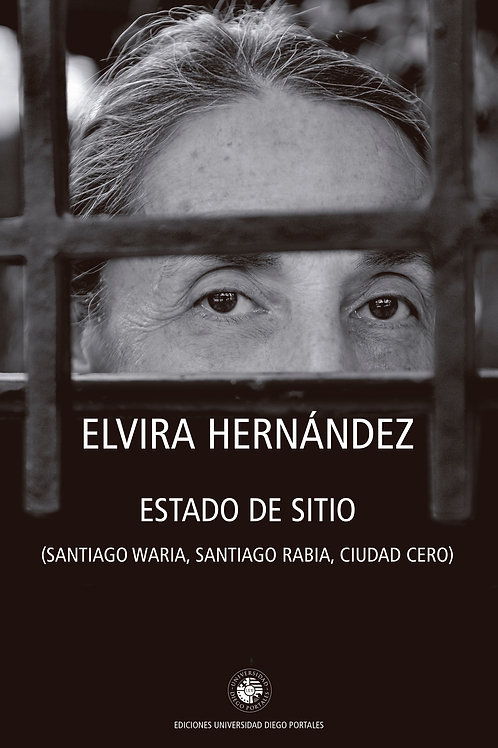 Estado de sitio / Elvira Hernández