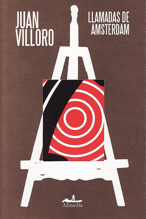 Llamadas de Ámsterdam / Juan Villoro