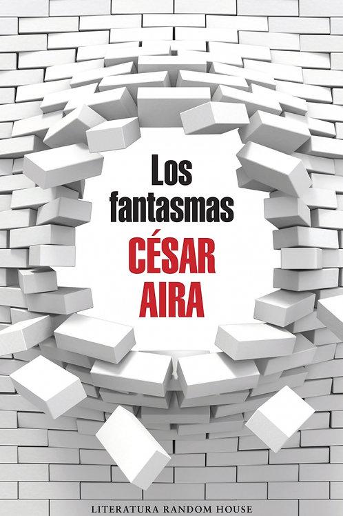 Los fantasmas / César Aira