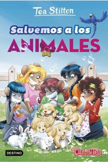 Salvemos a los animales / Tea Stilton