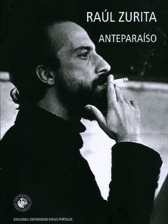 Anteparaíso / Raúl Zurita