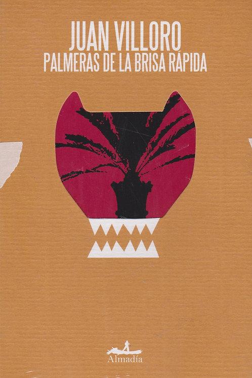 Palmeras de la brisa rápida / Juan Villoro