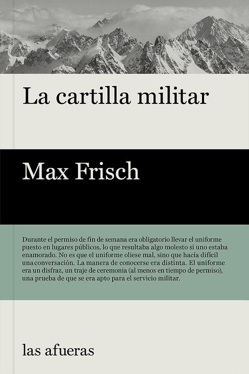 La cartilla militar / Max Frisch