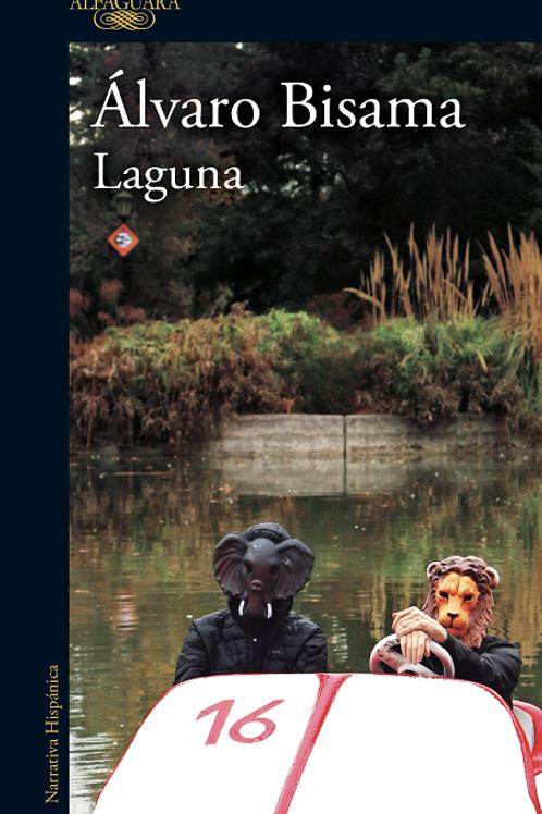 Laguna / Álvaro Bisama