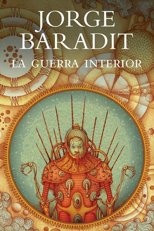 La guerra interior / Jorge Baradit