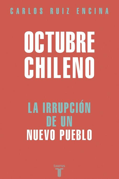 Octubre chileno / Carlos Ruiz Encina
