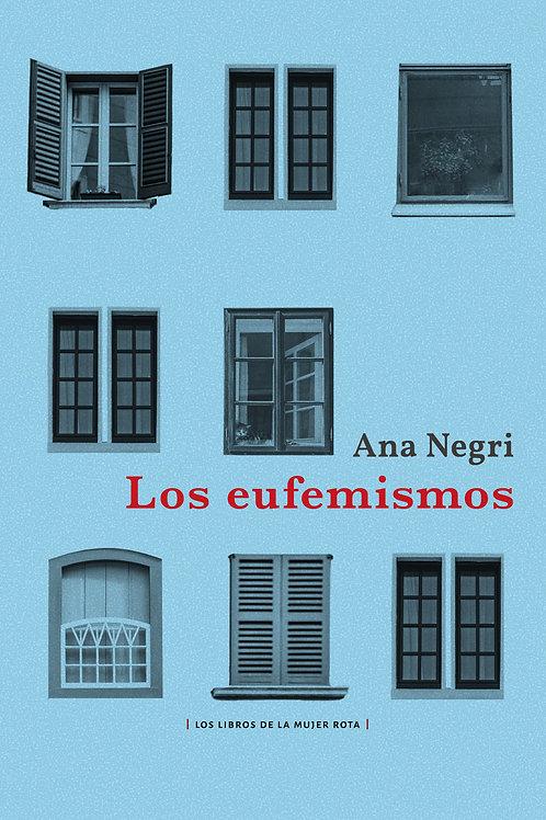 Los eufemismos / Ana Negri