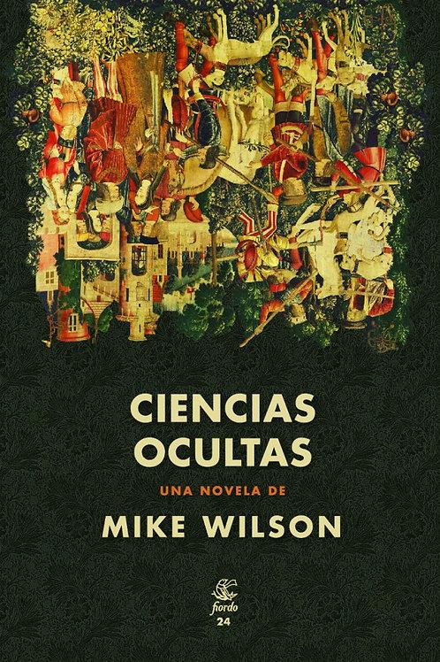 Ciencias ocultas / Mike Wilson
