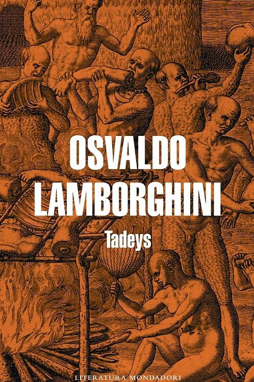Tadeys / Osvaldo Lamborghini