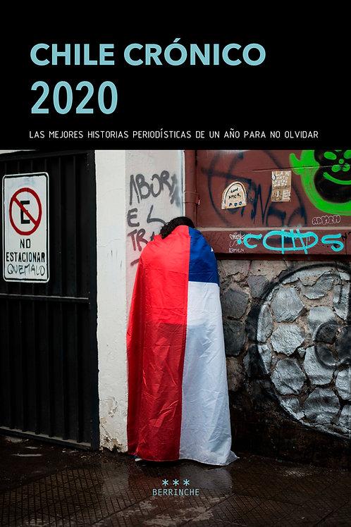 Chile Crónico 2020 / VV.AA [Ebook]