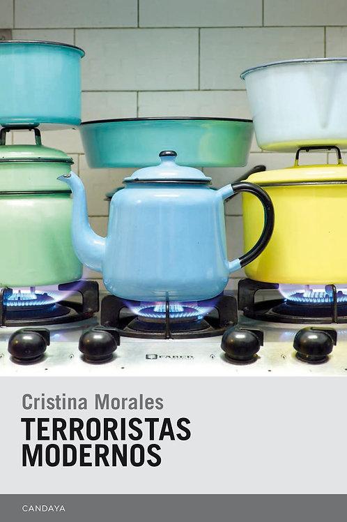 Terroristas modernos / Cristina Morales