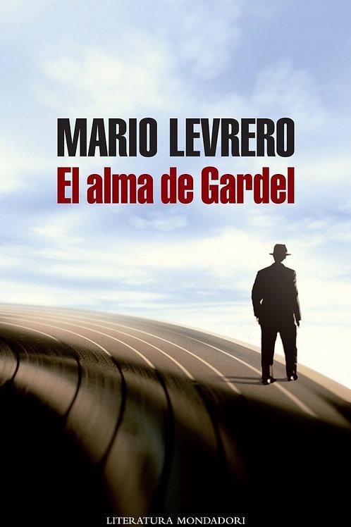 El alma de Gardel / Mario Levrero