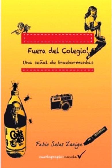 Fuera del colegio! Una señal de traetormentas / Fabio Salas Zuñiga