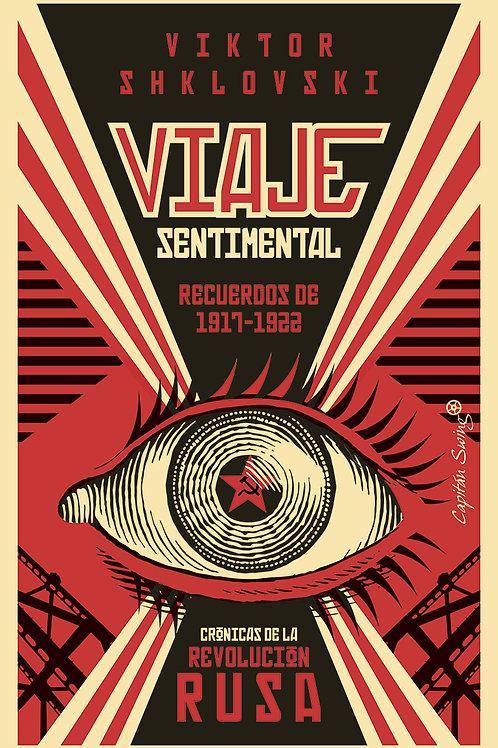 Viaje sentimental. Crónicas de la revolución rusa / Viktor Shklovski
