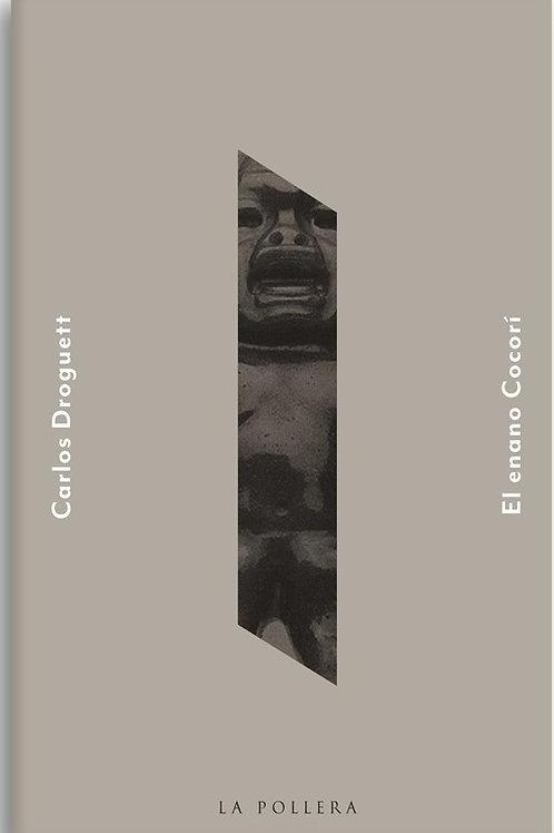 El enano Cocorí / Carlos Droguett