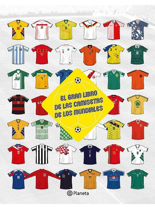 El gran libro de las camisetas de los mundiales / Esteban Catalán