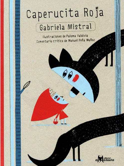 Caperucita Roja / Gabriela Mistral