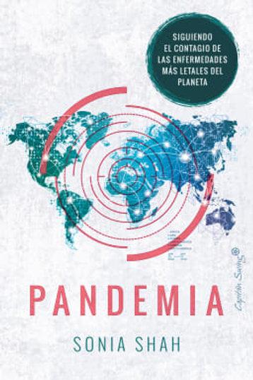 Pandemia / Sonia Shah