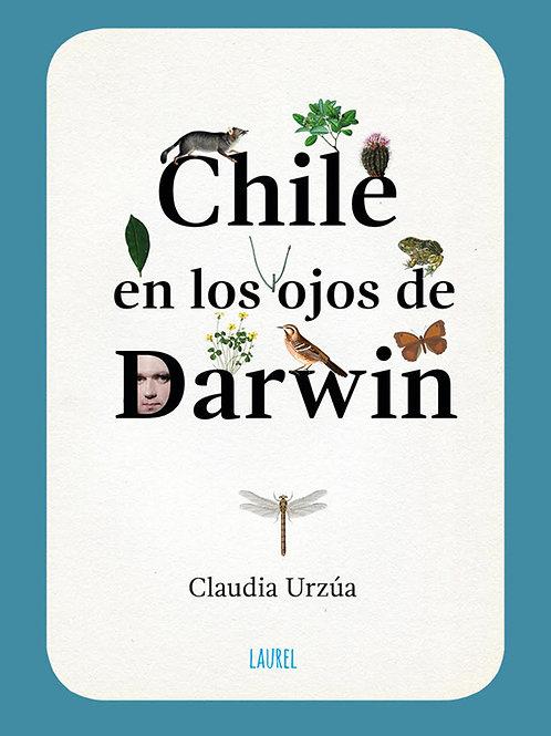 Chile en los ojos de Darwin / Carla Urzúa
