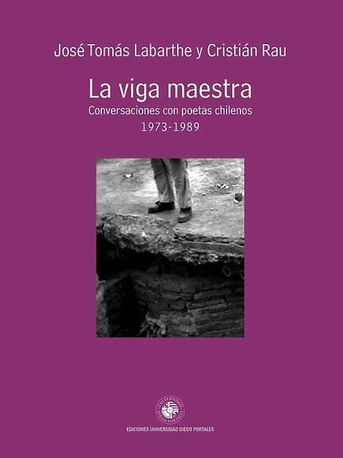 La viga maestra / José Tomás Labarthe - Cristián Rau