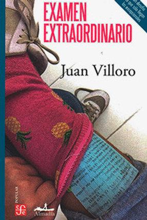 Examen extraordinario / Juan Villoro