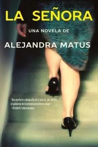 La señora / Alejandra Matus