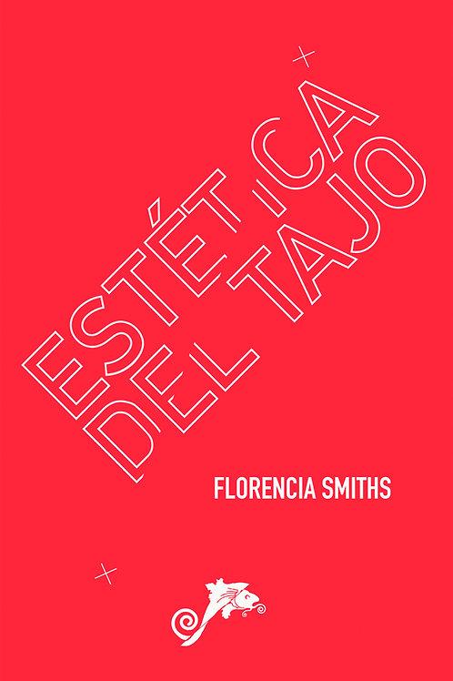 Estética del tajo / Florencia Smiths