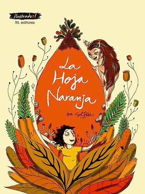 La hoja naranja / Sol Díaz