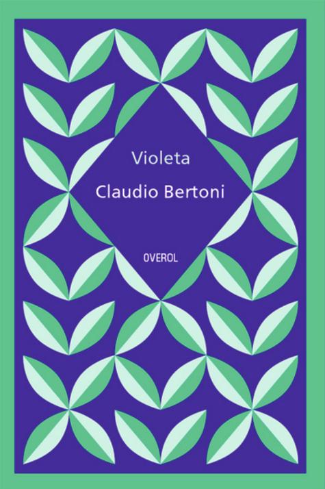 Violeta / Claudio Bertoni