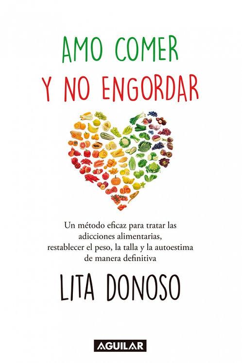 Amo comer y no engordar / Lita Donoso