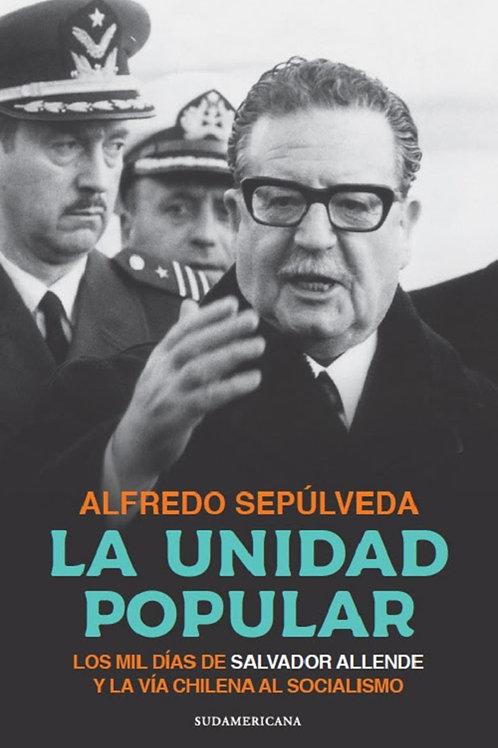 La Unidad Popular / Alfredo Sepúlveda
