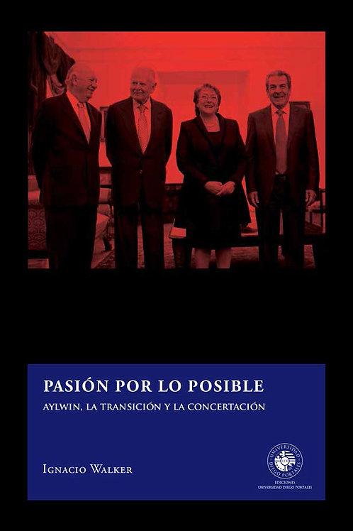 Pasión por lo posible / Ignacio Walker