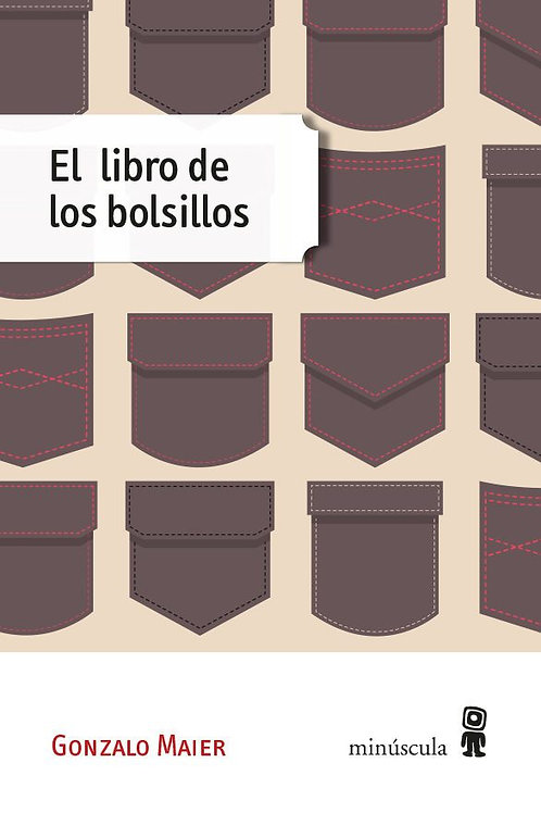 El libro de los bolsillos / Gonzalo Maier