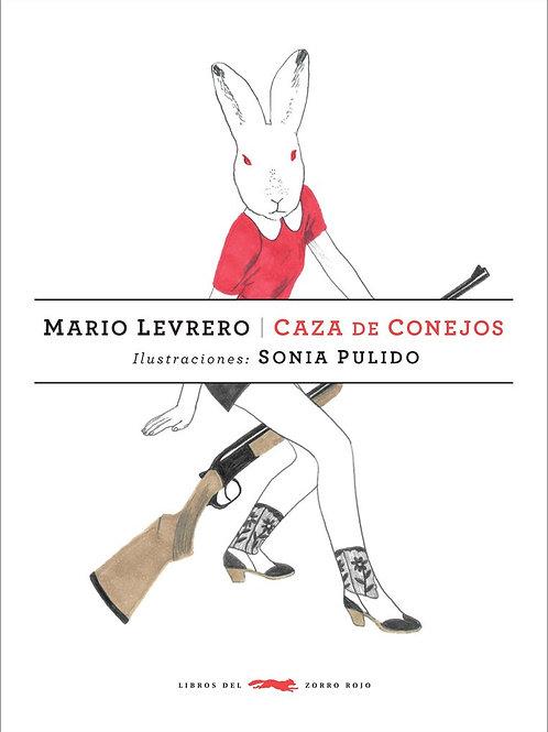 Caza de conejos / Mario Levrero