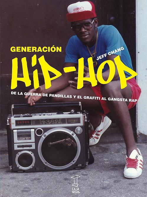 Generación Hip-Hop / Jeff Chang
