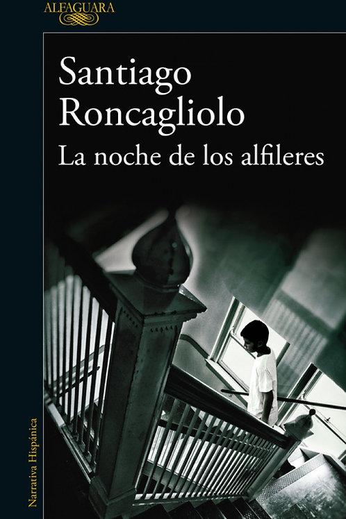 La noche de los alfileres / Santiago Roncagliolo