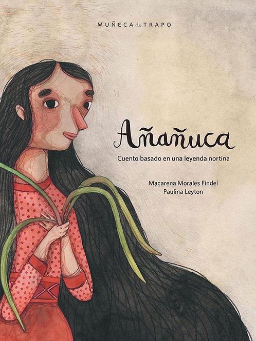 Añañuca / Macarena Morales & Paulina Leyton