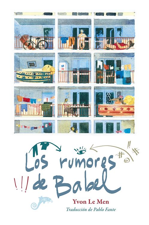 Los rumores de Babel / Yvon Le Men