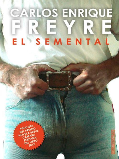 El semental / Carlos Enrique Freyre