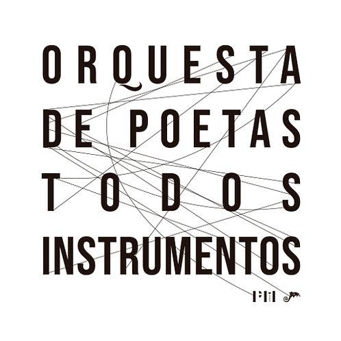 Todos instrumentos / Orquesta de Poetas
