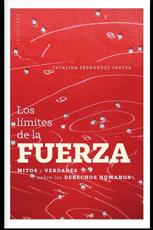 Los límites de la fuerza / Catalina Fernández