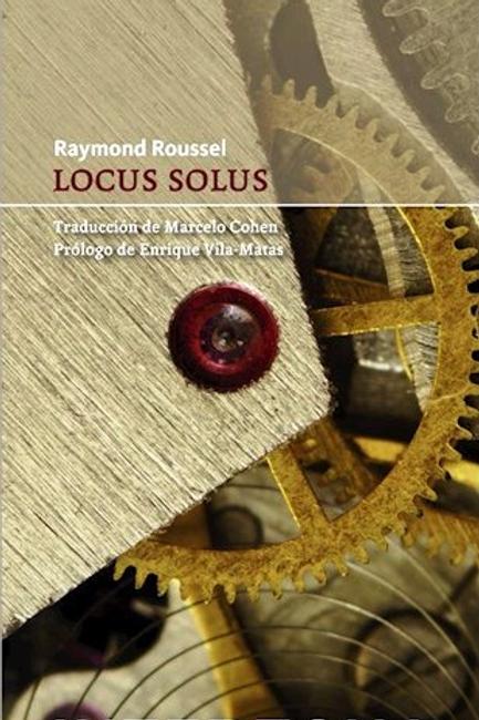 Locus solus / Raymond Roussel