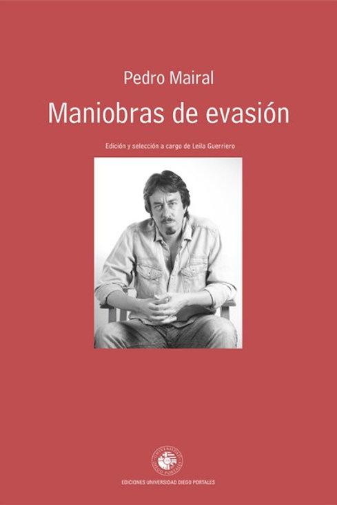 Maniobras de evasión / Pedro Mairal