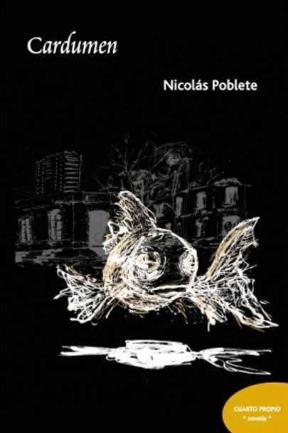 Cardumen / Nicolás Poblete